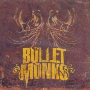 The Bulletmonks