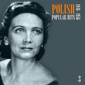 Polish Popular Hits: 1946-1956, Vol. 3