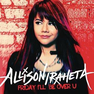 Friday I'll Be Over U