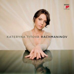 Kateryna Titova Plays Rachmaninov