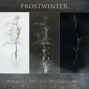 Awake Before Awakening