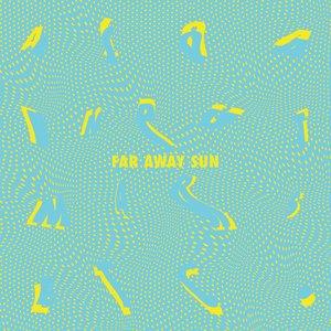 Far Away Sun