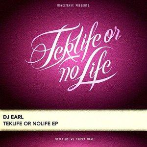 Teklife or Nolife EP