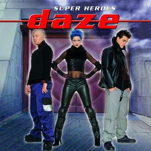 Daze - Superhero
