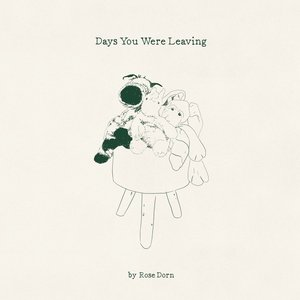 Days You Were Leaving