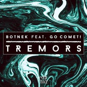 Tremors (feat. Go Comet!)