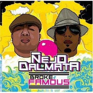 Broke & Famous