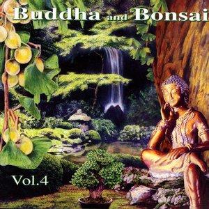 Buddha and Bonsai Volume 4