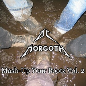Mash-Up Your Bootz Vol. 2
