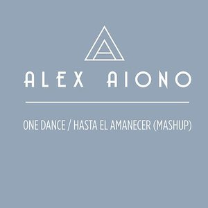 One Dance/Hasta El Amanecer (Mashup)