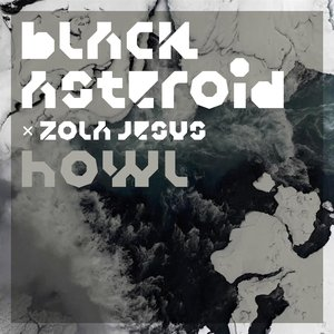 Howl (feat. Zola Jesus)