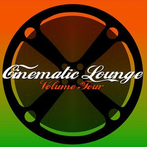 Cinematic Lounge Vol.4