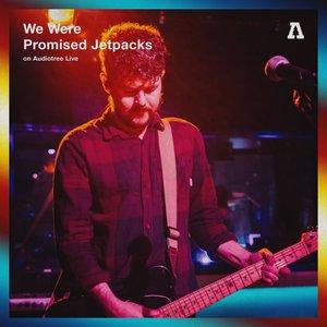 We Were Promised Jetpacks on Audiotree Live (#2)