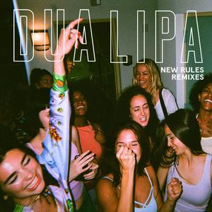 New Rules (Remixes)