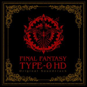 FINAL FANTASY Type-0 HD Original Soundtrack