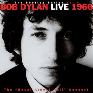 "Live 1966 ""The Royal Albert Hall Concert"" The Bootleg Series Vol. 4"