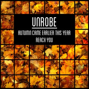 Autumn Came Earlier This Year / Reach You