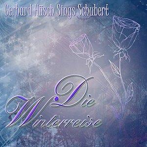 Die Winterreise, Gerhard Hüsch Sings Schubert