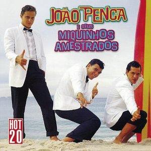 Hot 20 - João Penca E Seus Miquinhos Amestrados