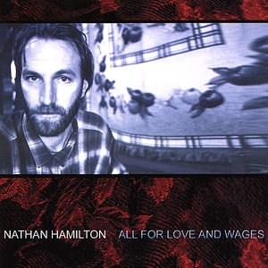 All For Love And Wages
