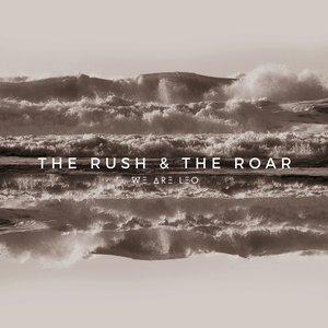 The Rush & The Roar