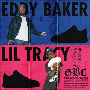 Tie My Shoes Ft Lil Tracy & Eddy Baker