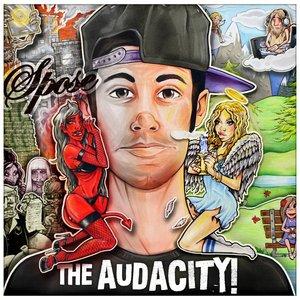 The Audacity!