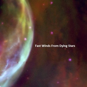 Fast Winds From Dying Stars
