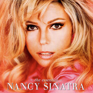 The Essential Nancy Sinatra