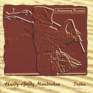 Hurdy-Gurdy Mandrohne