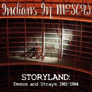 Storyland: Demos and Strays 1981-1984