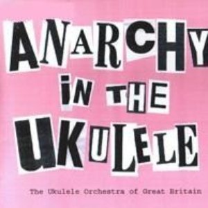 Anarchy in the Ukulele