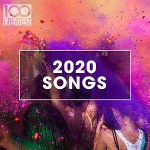 100 Greatest 2020 Songs