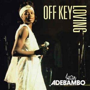 Off Key Loving