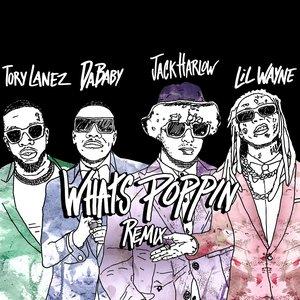 WHATS POPPIN (Remix) [feat. DaBaby, Tory Lanez & Lil Wayne] - Single