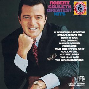 Robert Goulet'S Greatest Hits
