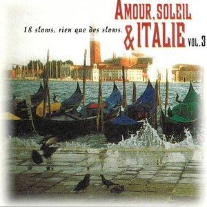 Amour, soleil et Italie, vol. 3 (18 slows, rien que des slows)