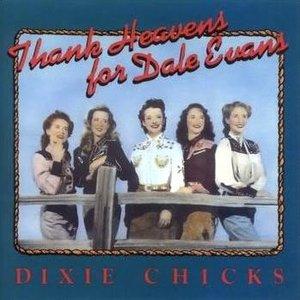 Thank Heavens for Dale Evans