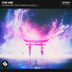 Found Me (feat. Maria Hazell)