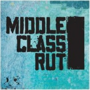 Middle Class Rut (self titled EP)