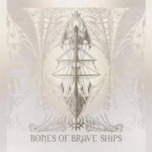 Bones of Brave Ships