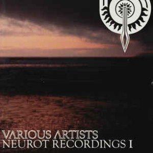 Neurot Recordings I