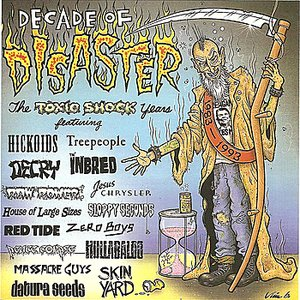 Decade of Disaster - The Toxic Shock Years