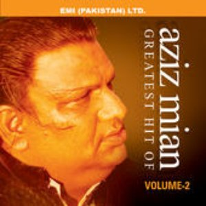 Greatest Hits Of Aziz Mian Vol -2