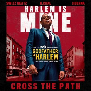 Cross the Path (feat. Swizz Beatz, A.CHAL & Jidenna)