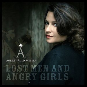 Lost Men and Angry Girls