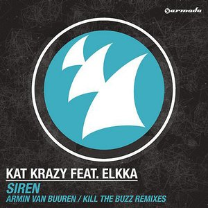 Siren (Armin van Buuren / Kill The Buzz Remixes)