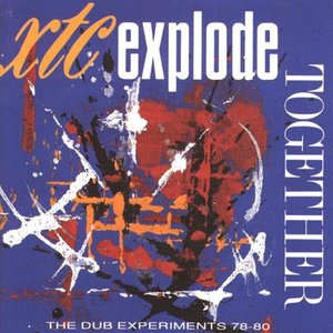 Explode Together (The Dub Experiments 78-80)