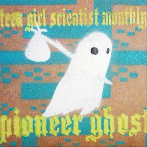 Pioneer Ghost
