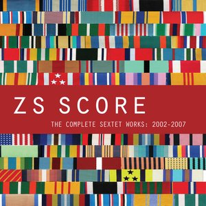 Score - The Complete Sextet Works: 2002-2007